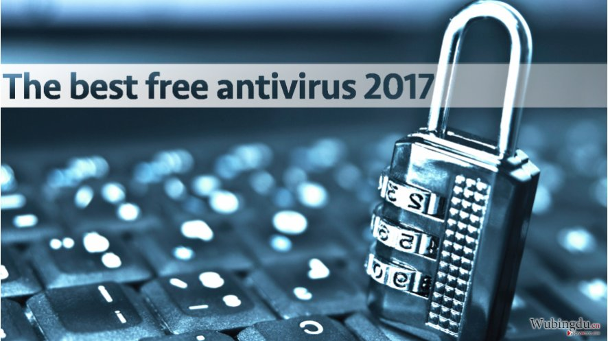 Best free antivirus tools of 2017