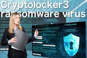 Cryptolocker3 勒索软件病毒