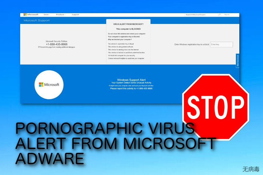 PORNOGRAPHIC VIRUS ALERT FROM MICROSOFT 弹窗诈骗
